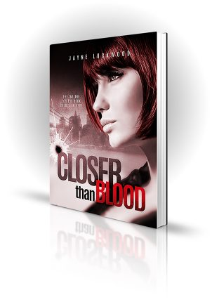 Closer Than Blood - Jayne Lockwood - Red headed woman in front of cityscape with bullet hole