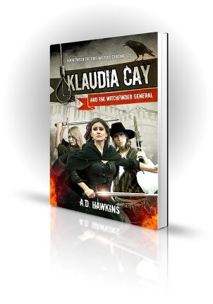 Klaudia Cay And The Witchfinder General - AD Hawkins - 2 women and a man with swords and guns