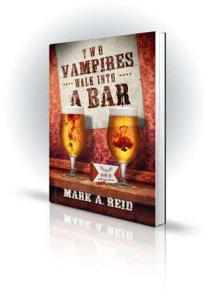 Two Vampires Walk Into A Bar - Mark A. Reid - Blood dropped into beers on a bar