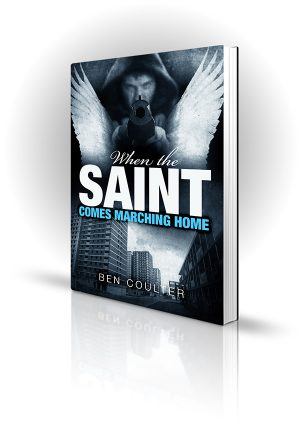 Saint Comes Marching Home - Ben Coulter - Man with wings pointing gun - Book Cover Portfolio