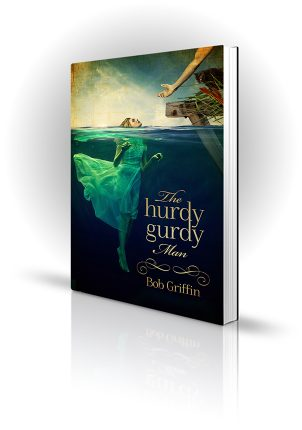 The Hurdy Gurdy Man - Bob Griffin - Woman in the Water with Man Reaching - Book Cover Portfolio