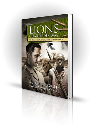 Lions Guard The Way - Bridget Beresford - Men and lion in Africa in world war 1