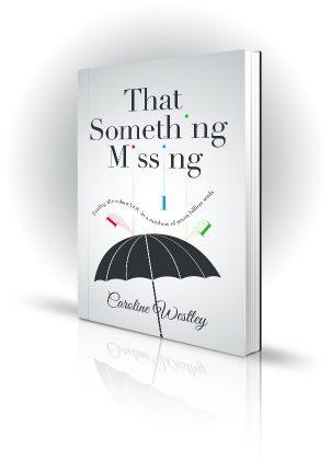 That Something Missing - Caroline Westley - Book Cover Design - Book Cover Portfolio