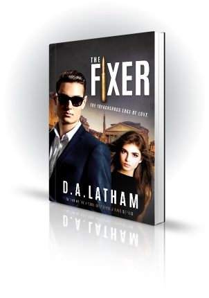 The Fixer - D.A. Latham - Man in dark sunglasses with brunette - Book Cover Portfolio